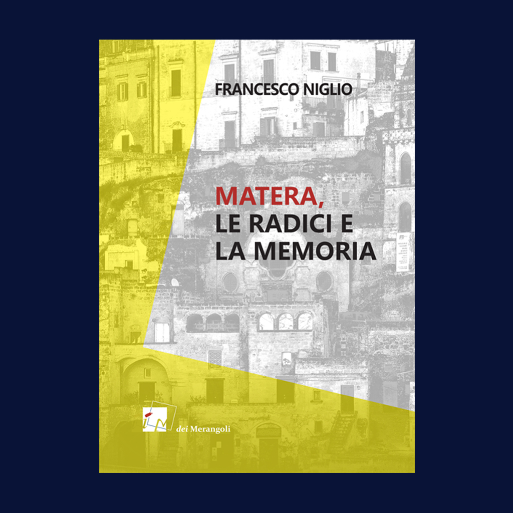 MATERA radici e memoria_USCITA